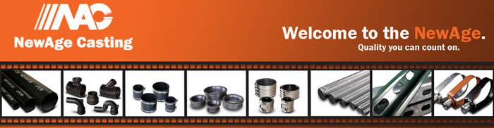 NewAge Casting, quality cast iron piping and fixtures